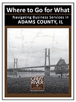 Where to go for What - A Guide to Navigationg Business Services in Adams County, IL