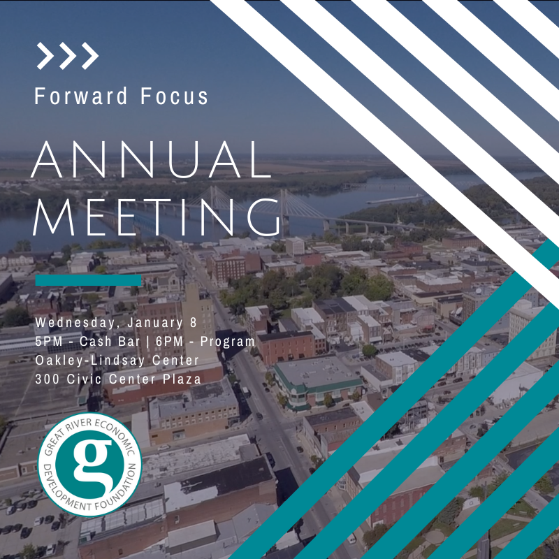 A Forward Focus for the Great River Economic Development Foundation Annual Meeting