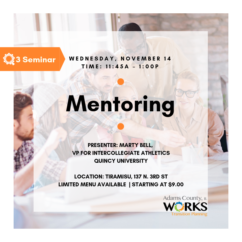 Mentoring Seminar with Quincy University's Marty Bell