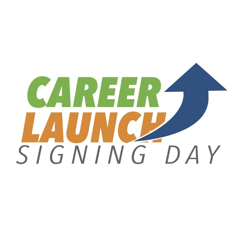 Career Launch Signing Day